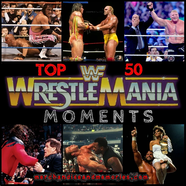 Top 50 WrestleMania Moments