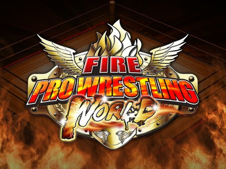 The Grappling Gamer: Fire Pro Wrestling World (Part 1)