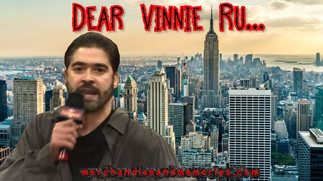 Dear Vinnie Ru