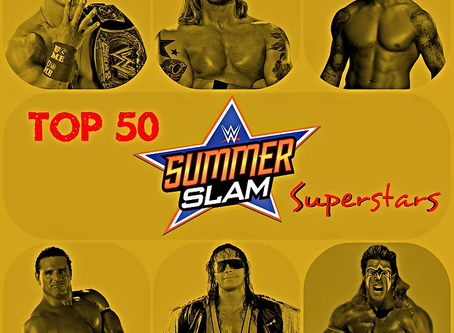 Top 50 SummerSlam Superstars (updated for 2020)