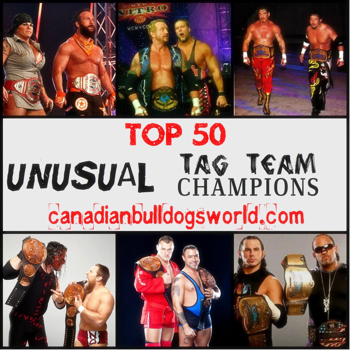 Top 50 Unusual Tag Team Champions