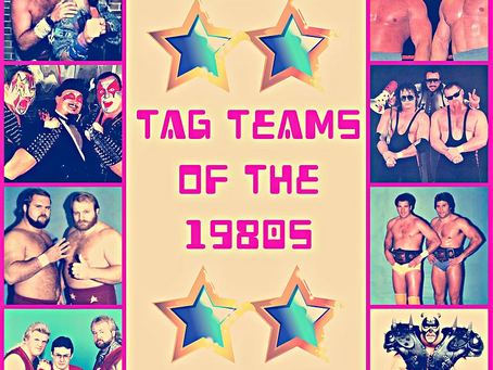 Top 50 Tag Teams of the 1980s