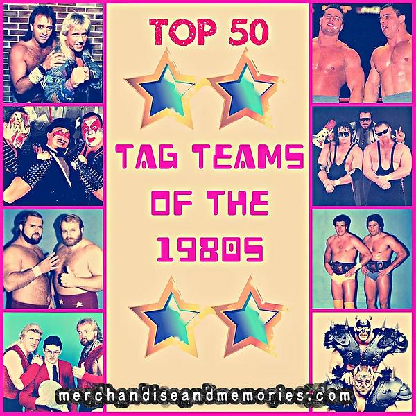 Top 50 Tag Teams Of The 1980s