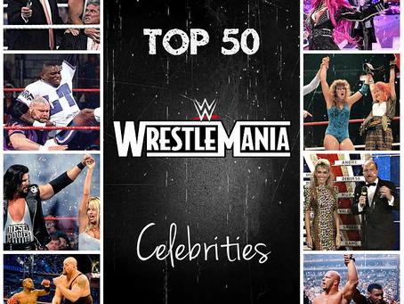 Top 50 WrestleMania Celebrities