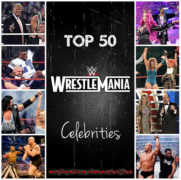 Top 50 WrestleMania Celebrities
