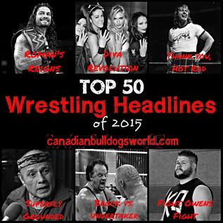 Top 50 Wrestling Headlines of 2015