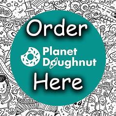 Planet Doughnut Order Here.jpg