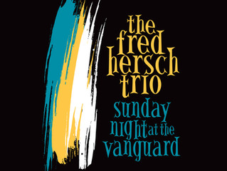 Fred Hersch Trio - Sunday Night at the Vanguard