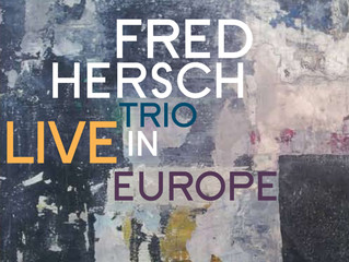 Fred Hersch Trio - Live in Europe Release