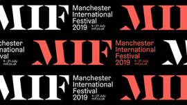 Manchester International Festival 2019