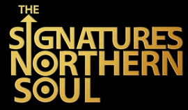 The Signatures Northern Soul