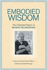 Feldenkrais Toronto and Moshe Feldenkrai