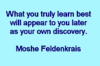 Feldenkrais Toronto West recognizes that Moshe Feldenkrais' The Elusive Obvious book deals with simple, fundamental notions of our daily life that through habit become elusive. We carry from one activity to another attitudes of mind that do not make life what it could be. Moshe Feldenkrais considers himself not a therapist but a teacher. In both his individual, hands-on body work known as FISM and his group Awareness Through Movement® classes. Feldenkrais Toronto West and Feldenkrais method helps you manage joint or back pain, knee or hip replacement, improve balance, mobility and vitality. Feldenkrais Toronto West offers gentle, easy Feldenkrais movement classes for any age, ability to improve recovery from injury or surgery, walking better, preventing falling. Feldenkrais Toronto West classes to improve performance in sports, arts, including theatre, dance, music. Feldenkrais Toronto Feldenkrais mind body movement classes to reduce pain, improve balance, mobility. Feldenkrais