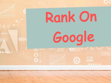 Do you want to rank on the first page of Google! How do you do it in 2021?