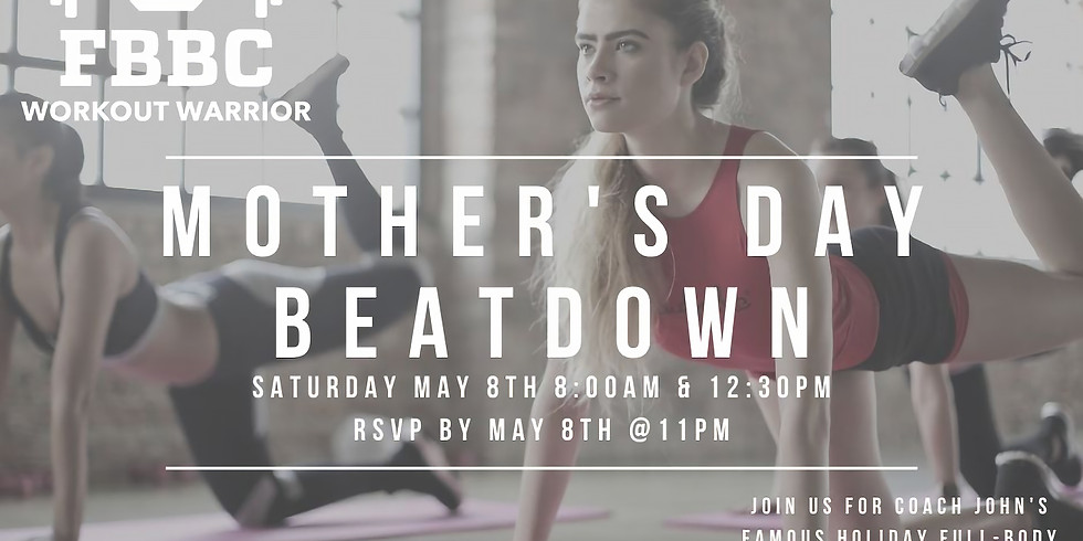 Mother's Day Beatdown
