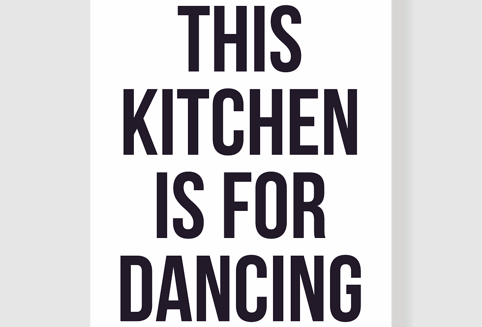 Quadro This Kitchen Is For Dancing