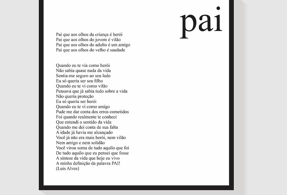 Quadro Pai Poema