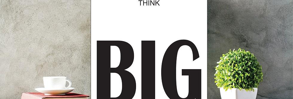 Quadro Think Big
