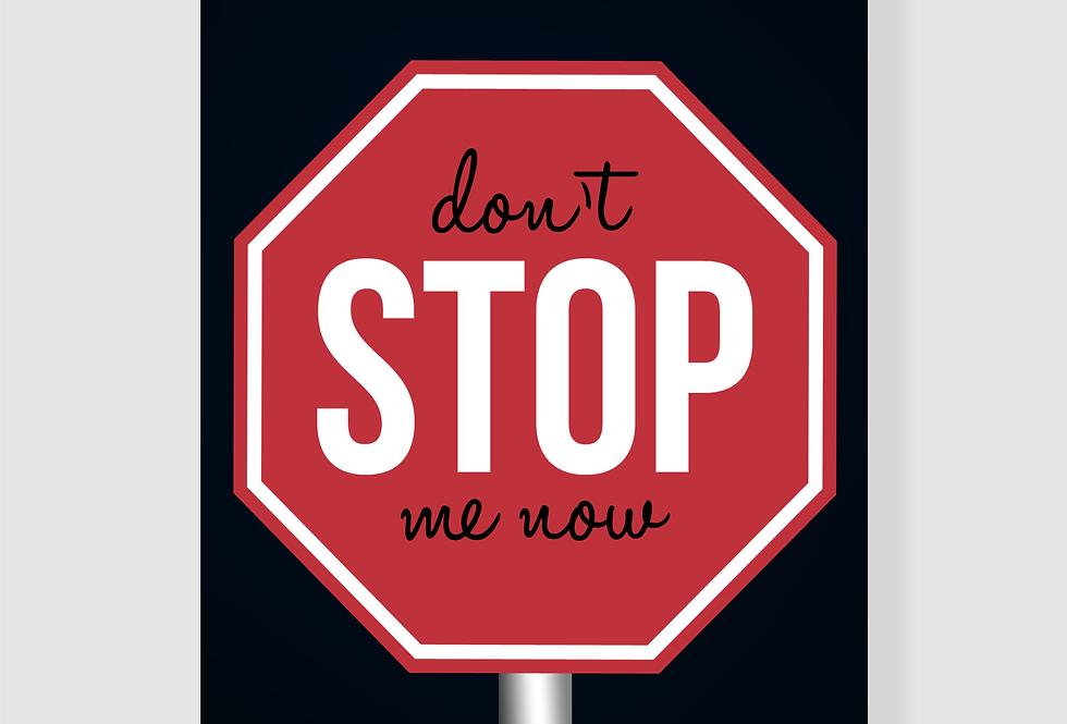 Quadro Don´t Stop Me Now