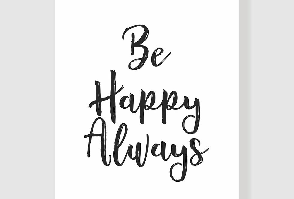 Be Happy Always