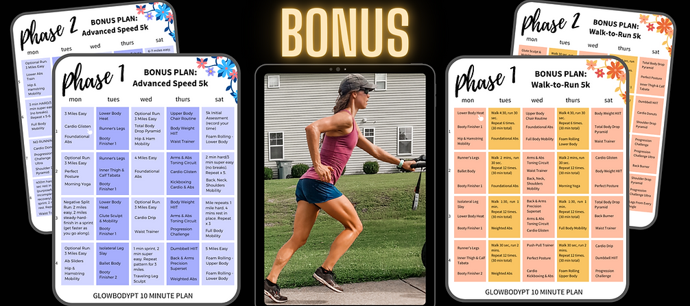 glowbodypt 10 minute plan bonus runner 5
