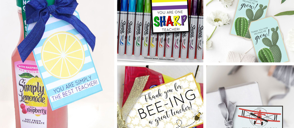 25 Affordable Teacher Gifts With FREE Printables