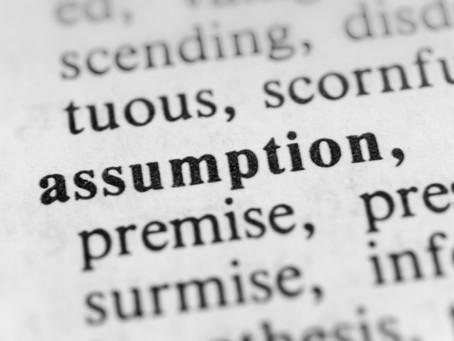 The Power of Positive Assumption