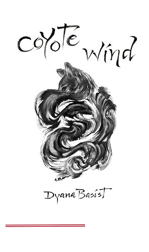 Coyote Wind by Dyana Basist