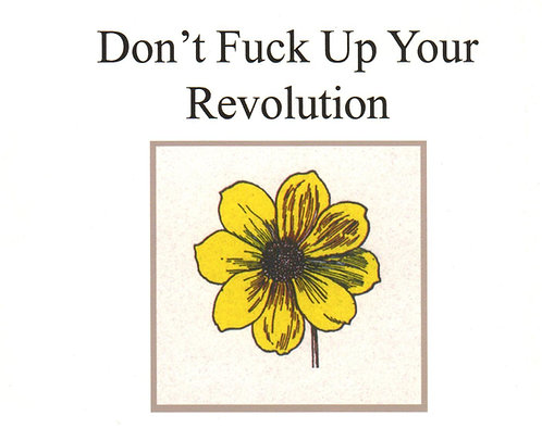 Don't Fuck Up Your Revolution by Allen Ginsberg