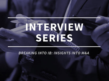 Breaking into Investment Banking: Insights into M&A