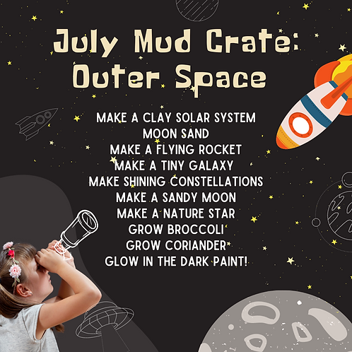 Outer Space Mud Crate