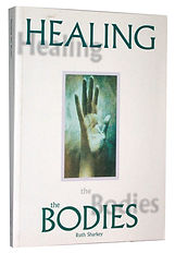 Healing the Bodies by Ruth Sharkey