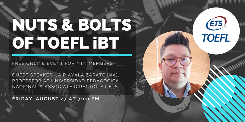 Assessment Webinar: Nuts and Bolts of TOEFLibt
