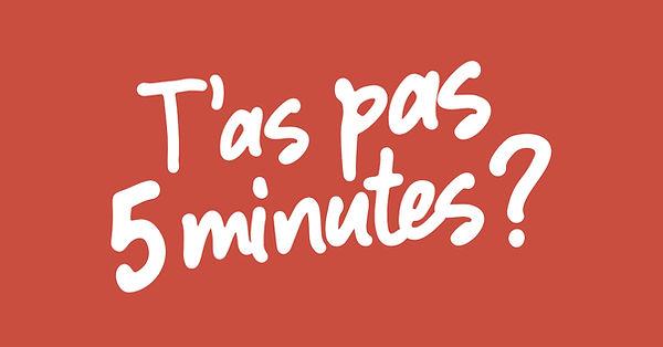 T'as pas 5 minutes - Quizz.jpg