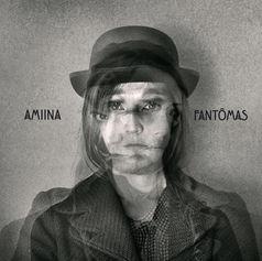 Amiina - Fantômas