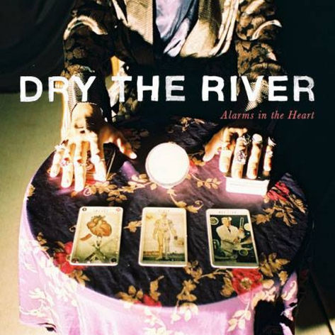 Dry The River - Albums In The Heart