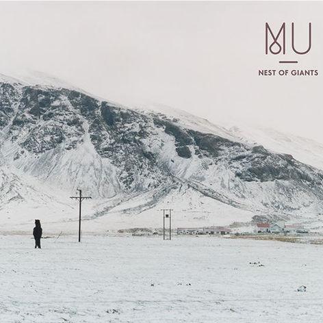 Mu - Nest Of Giants