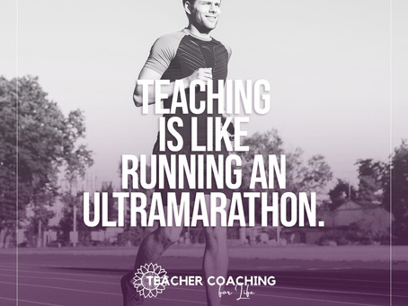 Teaching is like running an ultramarathon