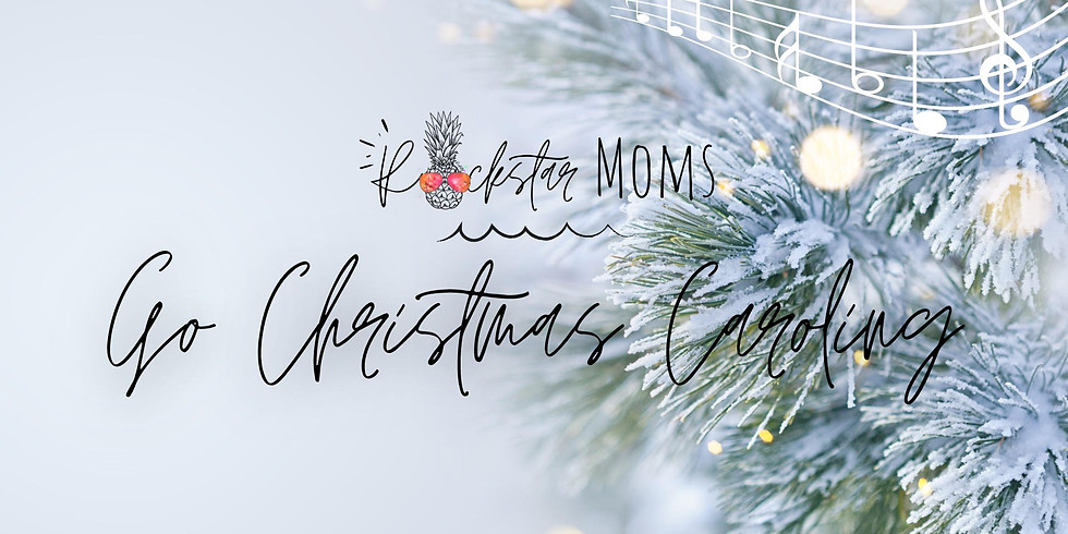 Rockstar Moms Go Christmas Caroling