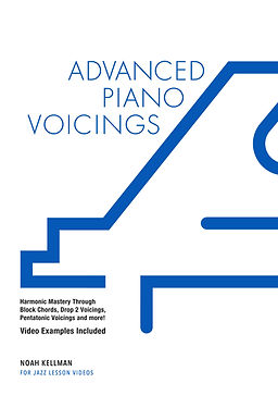 Advanced Piano Voicings by Noah Kellman