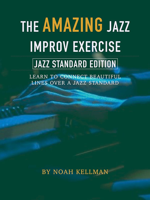The Amazing Jazz Improv Exercise - For Soloing Over a Jazz Standard