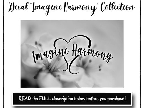 Oracal 651 Permanent Decal, Imagine Harmony Decal, Decal, Ca