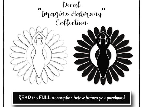 Decal, Vinyl Decal, Oracal 651 Permanent Decal, Imagine Harmony Decal, Goddess D