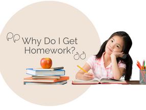 Why Do I Get Homework?