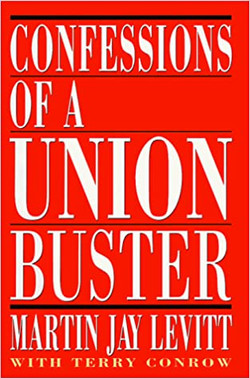 Confession of a Union Buster