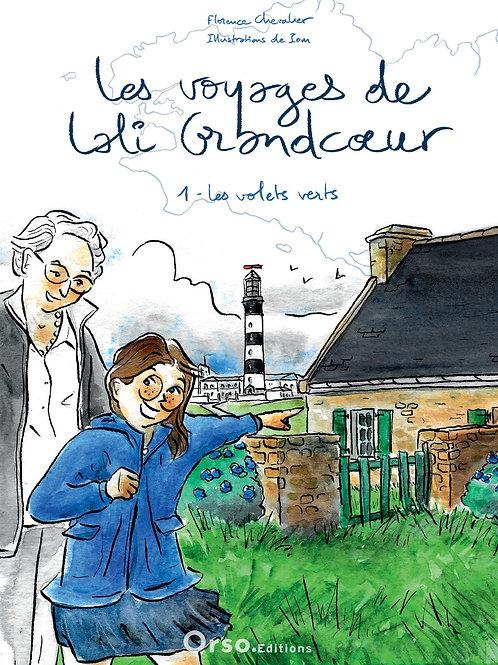 Les voyages de Lali Grandcoeur - T1. Les volets verts
