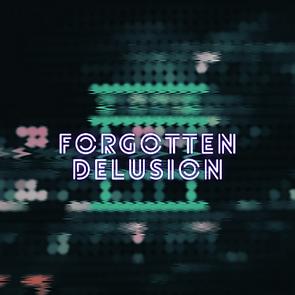 Forgotten Delusion