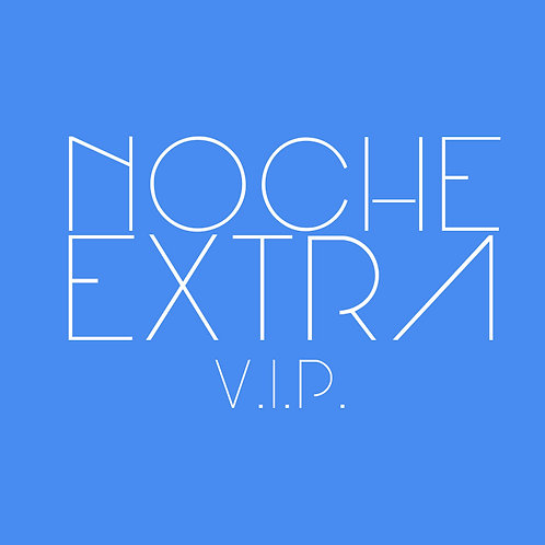 NOCHE EXTRA V.I.P.