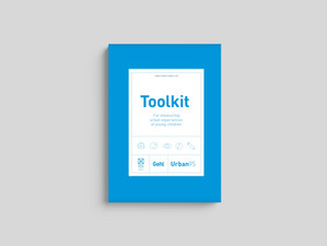 Toolkit for measuring urban experiences of young children