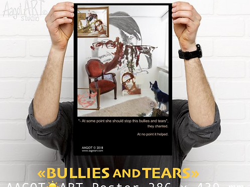 "Poster ""BULLIES AND TEARS"" (286x439mm)"